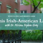 This Irish-American Life Radio Show